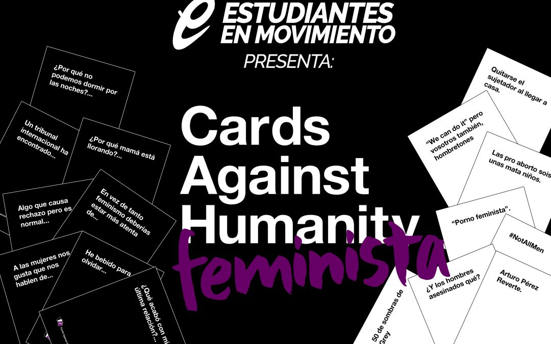 "Estudiantes en Movimiento presenta ""Cards Against Humanity FEMINISTA"""
